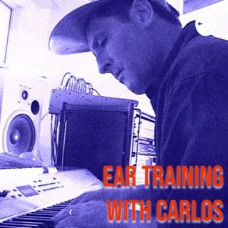 Ear Training with Carlos