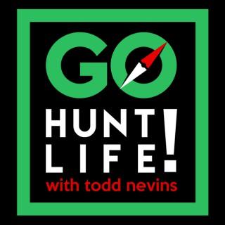GO HUNT LIFE