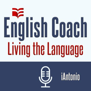 English Coach Podcast - Living the Language