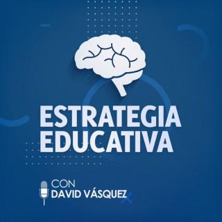 Estrategia Educativa con David Vásquez
