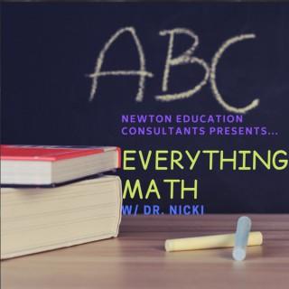 Everything Math w/ Dr. Nicki Newton