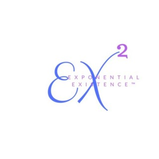 EXPONENTIAL EXISTENCE ™
