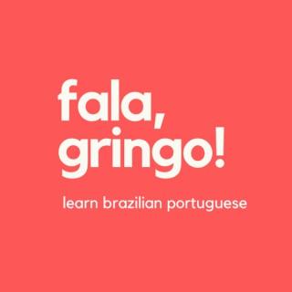 Fala Gringo! | Aprenda Português Brasileiro