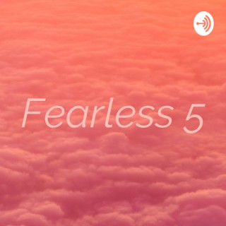 Fearless 5