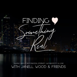 Finding Something Real