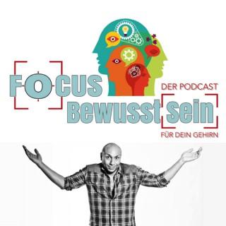 """FOCUS Bewusst(sein) - DER PODCAST - """"Für Dein Gehirn"""""""