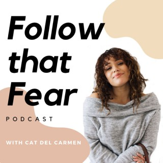 Follow That Fear Podcast