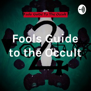 Fools Guide to the Occult