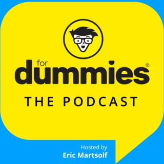 FOR DUMMIES: The Podcast