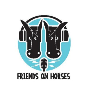Friends on Horses Podcast