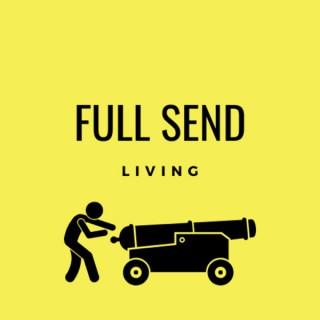 Full Send Living