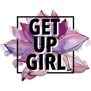 Get Up Girl
