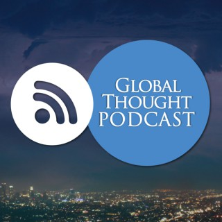 Global Thought Podcast