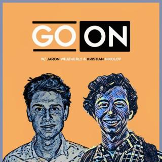 Go On w/ Jaron Weatherly & Kristian Nikolov