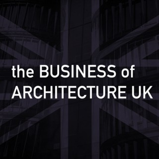 Business of Architecture UK Podcast