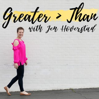 Greater Than with Jen Hoverstad