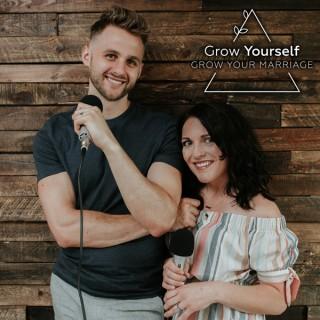 Grow Yourself Grow Your Marriage