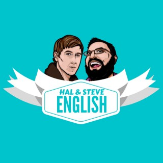Hal And Steve English Podcast