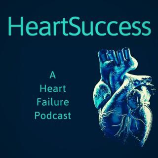 HeartSuccess- A Heart Failure Podcast