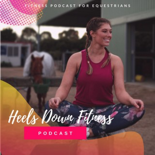 Heels Down Fitness Podcast
