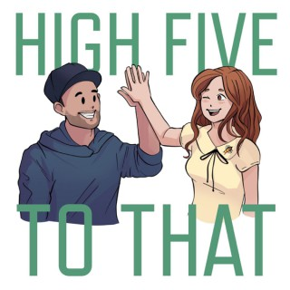 High Five To That