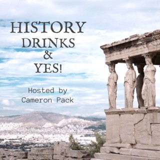 History, Drinks, and Yes!
