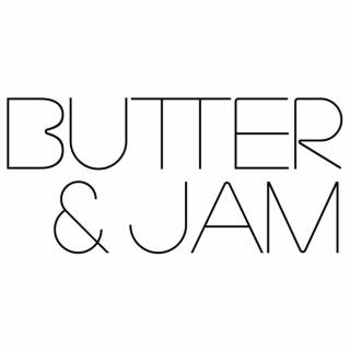 Butter & Jam Podcast