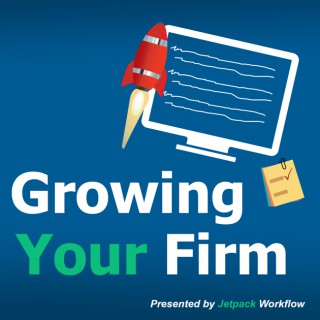 Growing Your Firm | Strategies for Accountants, CPA's, Bookkeepers , and Tax Professionals
