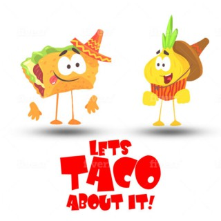 Lets Taco About It!
