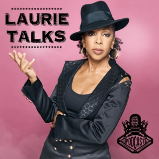 Laurie Talks
