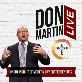 Grynd Lyfe with Don Martin Live