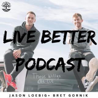 Live Better Podcast