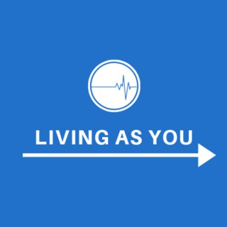 Living As You