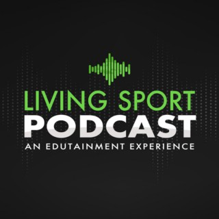 Living Sport Podcast