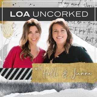 LOA Uncorked