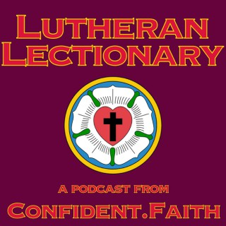 Lutheran Lectionary from Confident.Faith