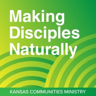 Making Disciples Naturally