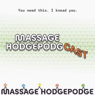 Massage Hodgepodgcast