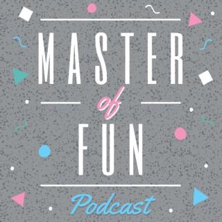 Master of Fun