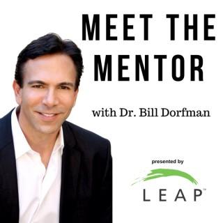 Meet the Mentor with Dr. Bill Dorfman