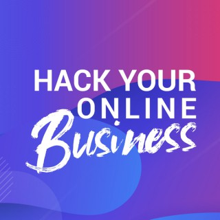 Hack Your Online Business