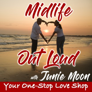 Midlife Love Out Loud podcast