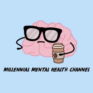 Millennial Mental Health Channel