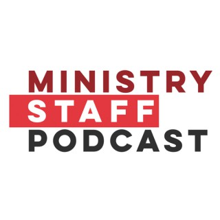 Ministry Staff Podcast