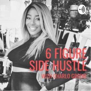 Hair Business Headquarters   6-Figure Side Hustle with Charlo Greene