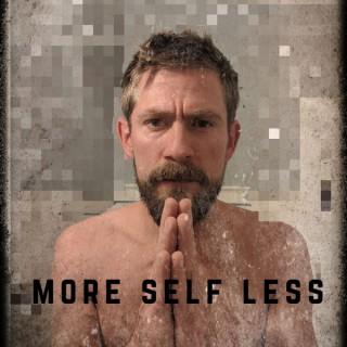 More Self Less