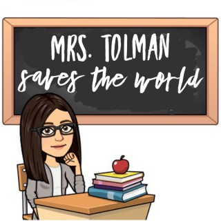 Mrs. Tolman Saves the World