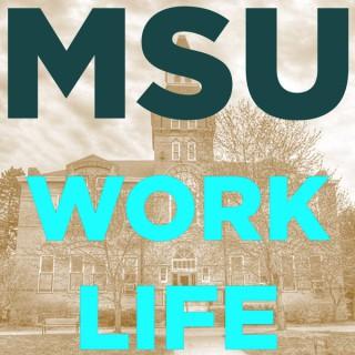 MSU WorkLife Podcast