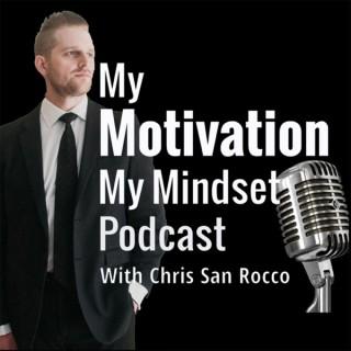 My Motivation My Mindset Podcast