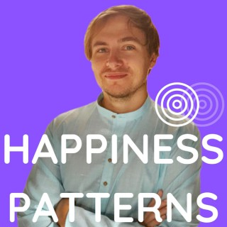 Happiness Patterns: the Male Approach to Love and Life